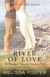 River of Love (The Bradens at Peaceful Harbor) by Melissa Foster