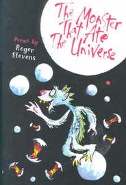 The Monster That Ate the Universe by Roger Stevens image
