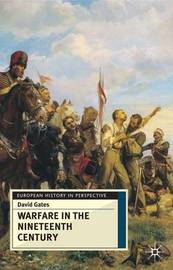 Warfare in the Nineteenth Century by David Gates image
