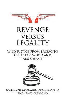 Revenge versus Legality by Katherine Maynard image
