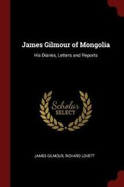 James Gilmour of Mongolia by James Gilmour image
