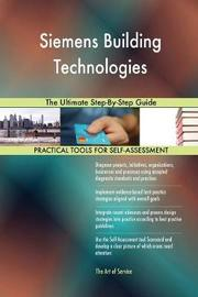 Siemens Building Technologies the Ultimate Step-By-Step Guide by Gerardus Blokdyk image