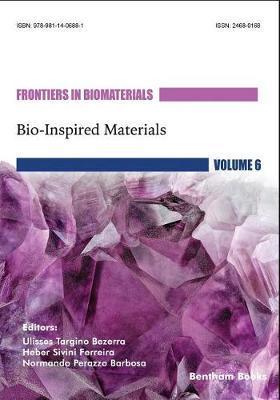 Bio-Inspired Materials by Ulisses Targino Bezerra