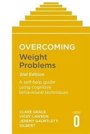 Overcoming Weight Problems 2nd Edition by Clare Grace