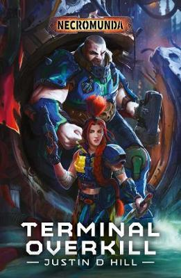 Terminal Overkill by Justin D Hill