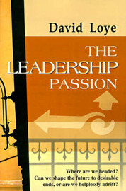 The Leadership Passion by David Loye image