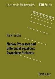 Markov Processes and Differential Equations by Mark I. Freidlin image