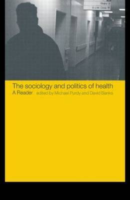 The Sociology and Politics of Health image
