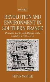 Revolution and Environment in Southern France by Peter McPhee image
