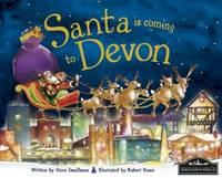 Santa is Coming to Devon by Steve Smallman