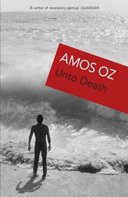 Unto Death by Amos Oz image