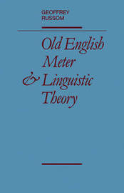 Old English Meter and Linguistic Theory by Geoffrey Russom image