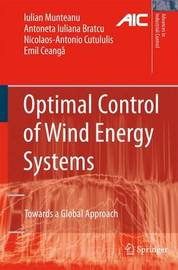 Optimal Control of Wind Energy Systems by Iulian Munteanu