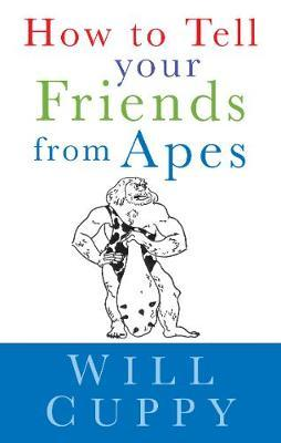 How to Tell Your Friends from Apes by Will Cuppy image