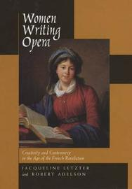 Women Writing Opera by Jacqueline Letzter