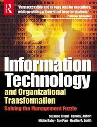 Information Technology and Organizational Transformation by Suzanne Rivard