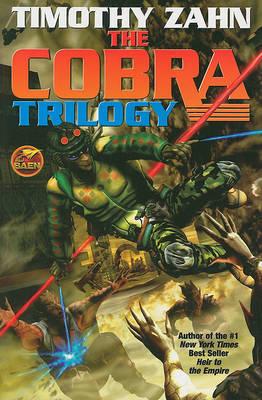 The Cobra Trilogy by Timothy Zahn