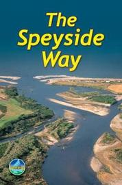 The Speyside Way by Jacquetta Megarry