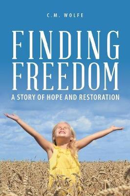Finding Freedom by C.M. Wolfe image