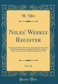 Niles' Weekly Register, Vol. 20 by H Niles image