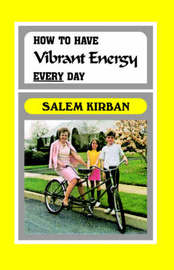 How to Have Vibrant Energy Every Day by Salem Kirban image