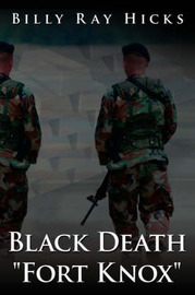 "Black Death ""Fort Knox"" by Billy Ray Hicks image"