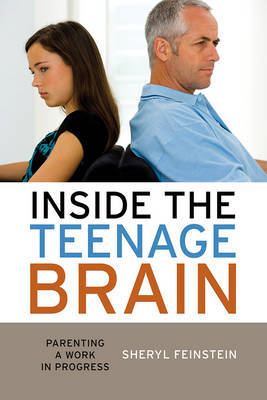 Inside the Teenage Brain by Sheryl Feinstein image