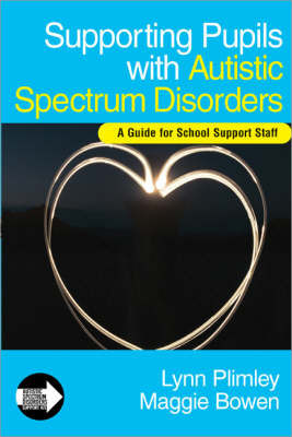 Supporting Pupils with Autistic Spectrum Disorders by Lynn Plimley