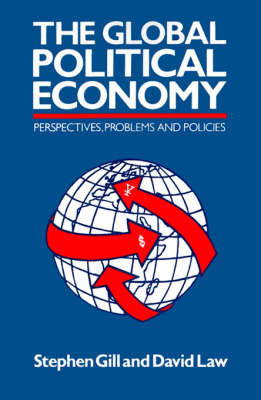 The Global Political Economy by Stephen Gill