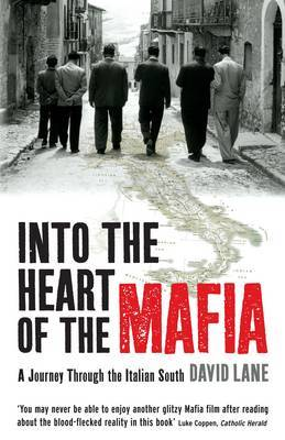 Into the Heart of the Mafia by David Lane image