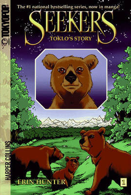 Seekers: Toklo's Story by Erin Hunter