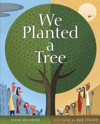 We Planted a Tree by Diane Muldrow image