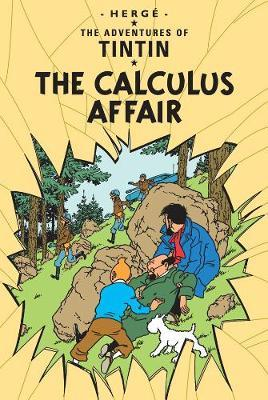 The Calculus Affair (The Adventures of Tintin #18) by Herge
