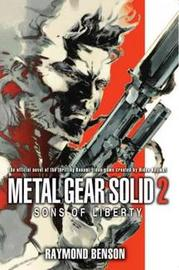 Metal Gear Solid 2: The Novel: Sons of Liberty by Raymond Benson