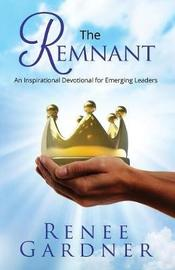 The Remnant by Renee Gardner