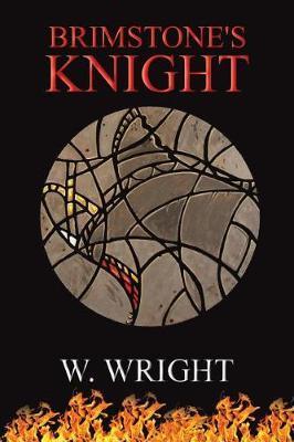 Brimstone's Knight by W Wright