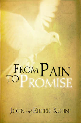 From Pain to Promise by John Kuhn image