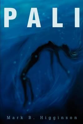 Pali by Mark B. Higginson