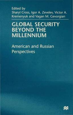 Global Security Beyond the Millennium