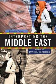Interpreting the Middle East by David Sorenson image