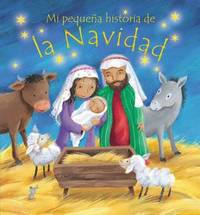 Mi Pequena Historia de La Navidad (My Own Christmas Story) by Christina Goodings