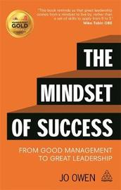 The Mindset of Success by Jo Owen