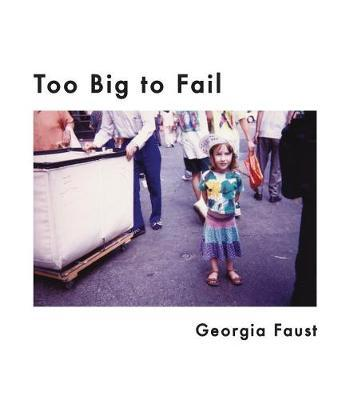Too Big to Fail by Georgia Faust image