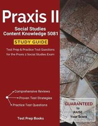 Praxis II Social Studies Content Knowledge 5081 Study Guide by Praxis 5081 Study Guide Team image