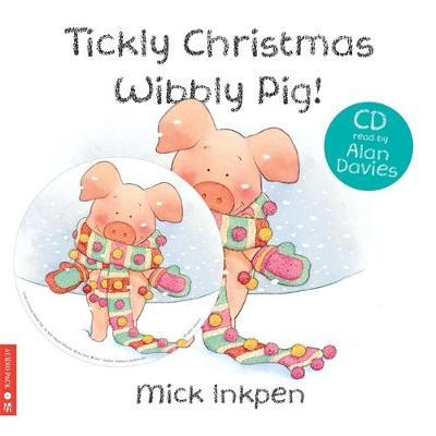 Tickly Christmas Wibbly Pig by Mick Inkpen image