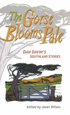 Gorse Blooms Pale by Dan Davin