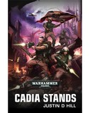 An Astra Militarum novel: Cadia Stands