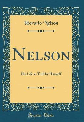 Nelson by Horatio Nelson