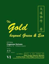 The Gold Beyond Green & Eco by Cognose Solvere