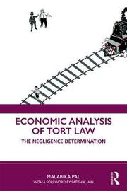 Economic Analysis of Tort Law by Malabika Pal